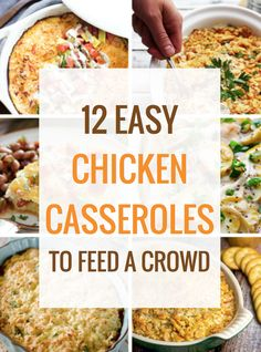 12 Easy Chicken Casseroles to Feed a Crowd