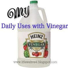 Life We Live 4:  Daily uses for vinegar ! DIY Clean Everything with Vinegar! Disinfect, clean glass, improve your health!
