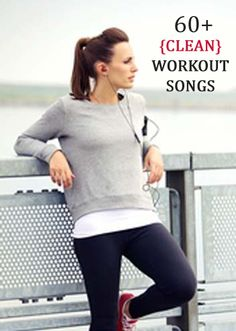 {Clean} Workout Playlist! 60 Songs