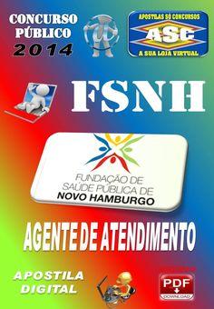 Apostila Concurso Publico FSNH Agente de Atendimento 2014