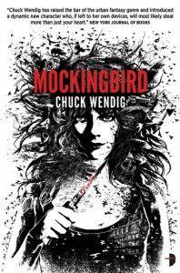 CHUCK WENDIG Mockingbird - September 2012