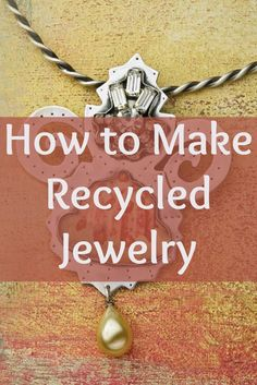 Jewelry Making Projects You Have to Make Learn how to make jewelry on a budget with these FREE recycled jewelry projects!Learn how to make jewelry on a budget with these FREE recycled jewelry projects! Wire Jewelry, Jewelry Crafts, Beaded Jewelry, Jewellery Box, Jewellery Shops, Designer Jewellery, Paper Jewelry, Jewelry Stores, Jewelry Ideas