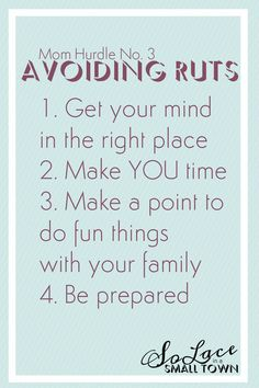 Getting in a mommy rut is one of the three hurdles I have been working to overcome, and here's how! Get more details at http://www.smalltownsolace.com/top-mommy-hurdles-how-to-overcome-them/