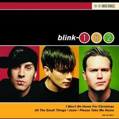 """Blink-182, """"I Won't Be Home for Christmas"""" 