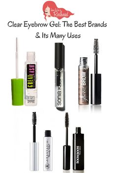 Clear Eyebrow Gel: The Best Brands & Its Many Uses #EyebrowTips #EyebrowGel