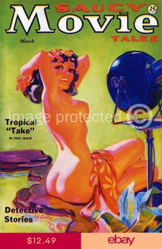 Saucy Movie Tales Vintage Pinup Girl Art Poster -24x36 Pulp Magazine, Magazine Covers, Pulp Fiction Art, Pulp Art, Vintage Art, Vintage Graphic, Rockabilly Art, Sheet Sizes, Pinup