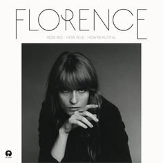 Florence & The Machine / How Big How Blue How Beautiful | Island Records 2015