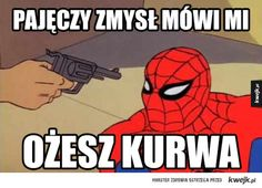 Pajęczy zmysł Best Memes, Dankest Memes, Funny Memes, Jokes, Reaction Pictures, Funny Pictures, Wtf Funny, Hilarious, History Memes