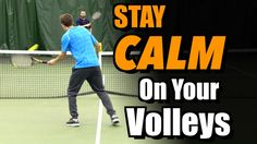 How-To-Stay-Calm-On-Your-Volleys-PREVIEW
