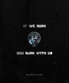 Si ardemos tu arderás con nosotros
