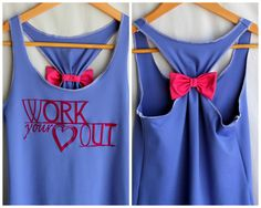 Work your heart out-I would work out more if I had cute tanks like this.