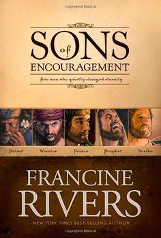 Amazon.com: Sons of Encouragement (9781414348162): Francine Rivers: Books
