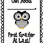 FREEBIE If you are a first grade teacher and have an Owl theme, you'll love this freebie! It's the perfect booklet to start the school year! Follow me so...