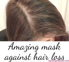 Amazing Mask to Get Rid of Hair Loss