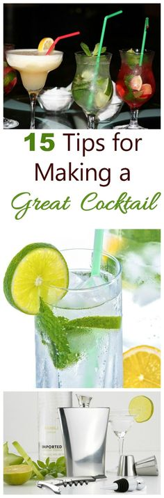 Entertaining friends is easy with these 12 tips for making great cocktails