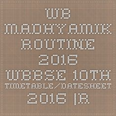 WB Madhyamik routine 2016 WBBSE 10th Timetable/Datesheet 2016 - |Recruitment Result Admit Card| |Application Form |Answer Key | Cut Off|