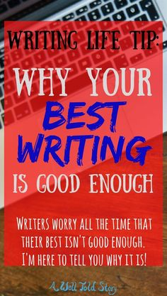 Writers worry all the time that their best work isn't good enough. Let's dispel that today. Here are 5 reasons why your best writing is good enough! Fiction Writing, Writing Advice, Writing Resources, Start Writing, Blog Writing, Writing Help, Writing A Book, Writing Corner, Improve Writing