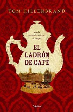 El Ladron de Cafe by James Ellroy