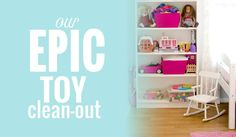 Do your kids have too many toys? Here's how to organize your kids toys once and for all. An Epic Toy Cleanout!!
