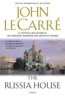 The Russia House  A Novel, 978-0743464666, John le Carre, Scribner; Reprint edition