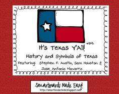 Symbols and History of Texas - Jose Antonio Navarro, Sam Houston, Stephen F. Austin - this has everything to teach a Texas unit