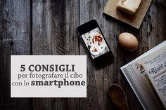 Fotografare cibo smartphone - Stefania Gambella #smartphone #telefono #mobilephotographytips #mobilephotography #instagram #socialmediamarketing #socialmediatips #instagrambusiness