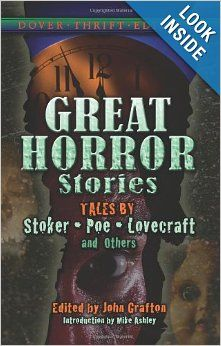 Great Horror Stories: Tales by Stoker, Poe, Lovecraft and Others. PR1309.H6 G69 2008. http://nas.sunyconnect.suny.edu:4790/F?func=direct&local_base=NAS01&doc_number=000179761
