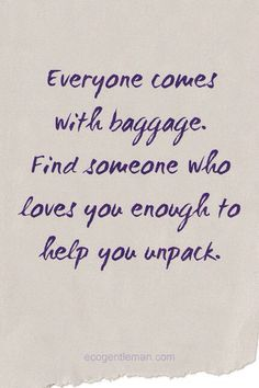 Quotes About Hookup Someone With Baggage