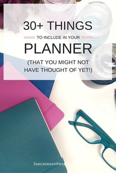 30+ Things to Include in Your Planner