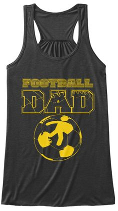Football Dad New T Shirt 2017 Dark Grey Heather Women's Tank Top Front