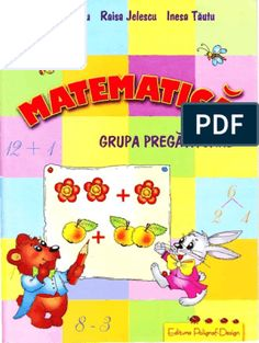 Carte Educativa Pentru Prescolari Activitati Matematice 5 7 Ani Kids Routine Chart, Activities, Education, School, Geo, Child, Teaching, Training, Educational Illustrations