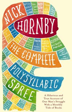 The Complete Polysyllabic Spree by Nick Hornby