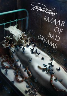 "Stephen King ""The Bazaar Of Bad Dreams"" (cover illustration by Diana Dihaze)"