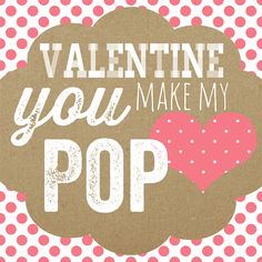 Valentine-You-Make-My-Heart-POP-Printable-#whipperberry