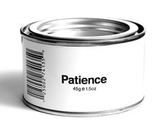 Patience 45g - probably I will need a bigger can...
