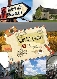 Mini-Reiseführer - Mini Travel Guide  BEAUJOLAIS #reise #travel #traveltips #france #frankreich