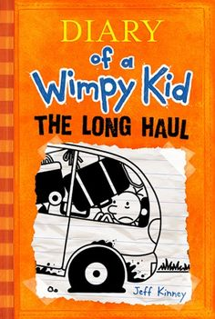 Diary of a Wimpy Kid: The Long Haul (Book 9) | By:Jeff Kinney Age: Ages 7-13 | Grade: 3-8