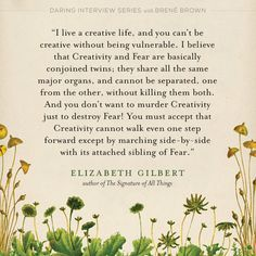 Creativity vs fear : Elizabeth Gilbert