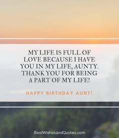 Happy Birthday Aunt Birthday Quotes, Birthday Wishes, Happy Birthday Aunt, Of My Life, Birthdays, Wallpapers, Messages, Sayings, Words