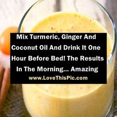 Mix Turmeric, Ginger And Coconut Oil And Drink It One Hour Before Bed! The Results In The Morning… Amazing Mix Turmeric, Ginger And Coconut Oil And Drink It One Hour Before Bed! The Results In The Morning… Amazing Healthy Smoothies, Healthy Drinks, Healthy Recipes, Diet Recipes, Diet Tips, Coconut Oil In Smoothies, Coconut Oil Detox, Tumeric And Coconut Oil, Healthy Foods