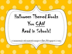 Communication Station: Speech Therapy PLLC: Tip Tuesday: Halloween Themed Books You CAN Read in Schools!
