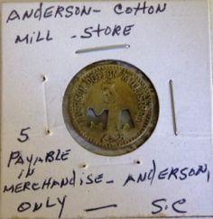 Anderson Cotton Mill Anderson SC 5 Cent Token | eBay Company scrip