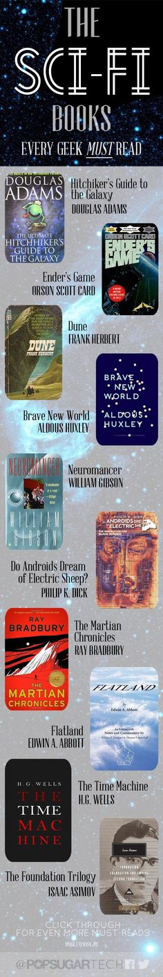 Your MOST ESSENTIAL science-fiction reading list! The sci-fi books every geek must read. Bromley Bromley H you probably already know of or have already read these but just in case you missed one. Books And Tea, I Love Books, Great Books, Books To Read, Up Book, Book Nerd, Reading Lists, Book Lists, Sci Fi Books