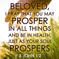 Article contains more verses of encouragement 3 John 1:2