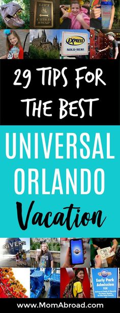 Mom Abroad - 29 Tips for the Best Universal Orlando Vacation - Universal Orlando Tips