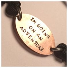 I'm going on an adventure, the hobbit quote, flattened penny bracelet