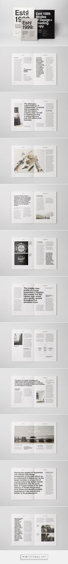 Estd 1999: An Academic Report https://www.behance.net/gallery/23070193/Estd-1999-An-Academic-Report
