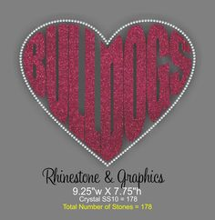 Bulldogs Heart Shaped Word Outlined in Rhinestones SVG EPS Cutting file by RhinestonesandGraphi on Etsy