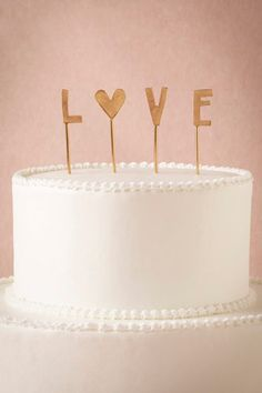 LOVE cake topper ZsaZsa Bellagio – Like No Other: Dreamy Wedding Inspiration Bolo Cake, Un Cake, Preppy Wedding Cakes, Chic Wedding, Wedding Sweets, Lesbian Wedding, Budget Wedding, Pretty Cakes, Beautiful Cakes