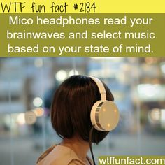Micro Headphones read your brainwaves and select music based on your state of mind.